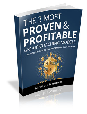 The 3 Most Proven & Profitable Group Coaching Models