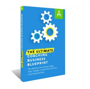The Ultimate Coaching Business Blueprint