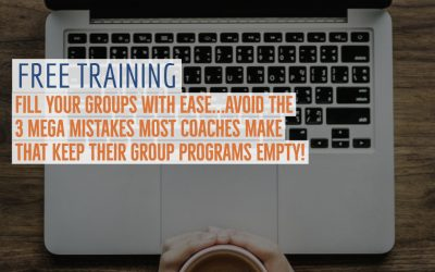 Free Training: How To Fill Your Groups Every Time!