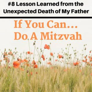 Lesson 8 If You Can… Do a Mitzvah