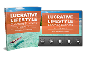 Lucrative Lifestyle Coaching Business Blueprint