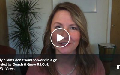 """My clients don't want to work in a group"" …And why that's all wrong!"