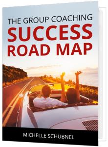 Your Road Map to Become a Successful Group Coach